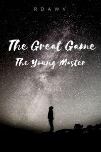 The Great Game - The Young Master