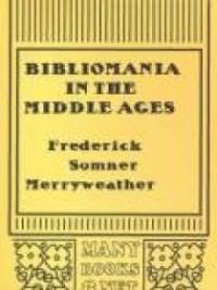 Bibliomania in the Middle Ages