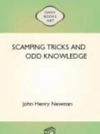 Scamping Tricks and Odd Knowledge