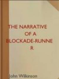 The Narrative of a Blockade-Runner