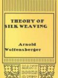 Theory of Silk Weaving