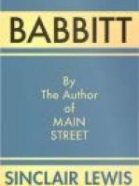 an analysis of the character of babbitt in the novel babbitt by sinclair lewis