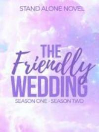 The Friendly Wedding