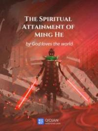 The Spiritual Attainment Of Minghe
