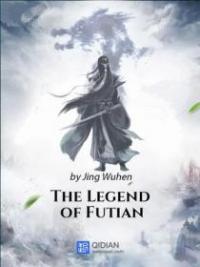 The Legend Of Futian