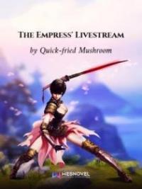 The Empress' Livestream