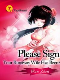 Please Sign: Your Runaway Wife Has Been Captured