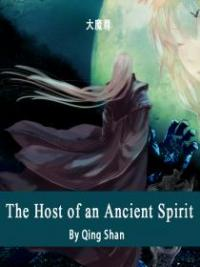 The Host Of An Ancient Spirit