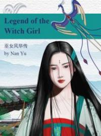 The Legend Of The Witch Girl
