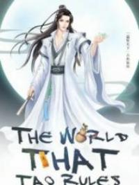 The World That Tao Rules