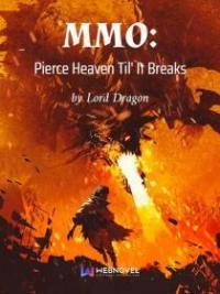 Pierce Heaven Til' It Breaks