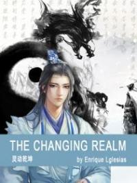 The Changing Realm