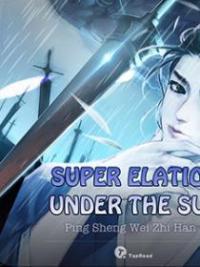 Super Elation Under The Sun