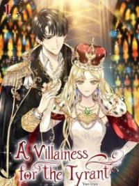 A Villainess For The Tyrant