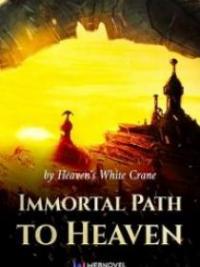 Immortal Path To Heaven