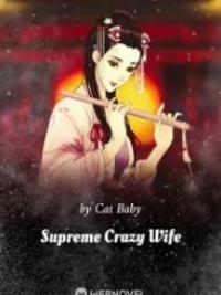 Supreme Crazy Wife