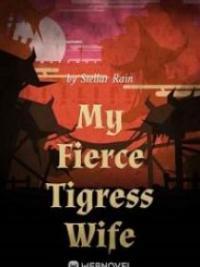 My Fierce Tigress Wife