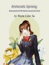 Reincarnation Of The Businesswoman At School
