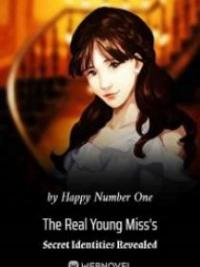 The Real Young Miss's Secret Identities Revealed